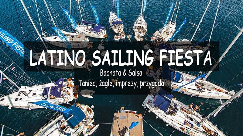 Latino Sailing Fiesta w Chorwacji